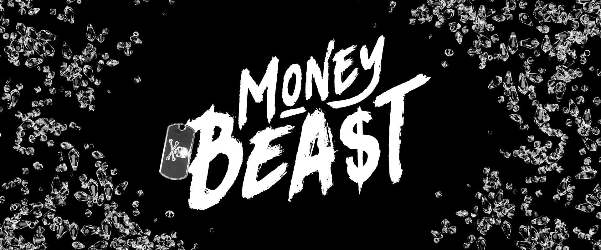 MONEYBEA$T